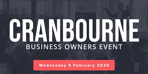 Cranbourne Free Business Owners Event