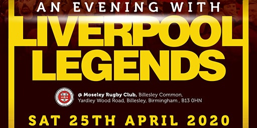 An evening with Liverpool Legends - Birmingham