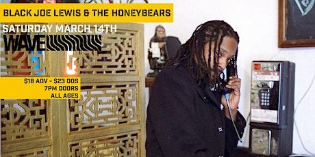 Black Joe Lewis &  the Honeybears tickets