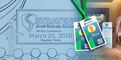 Strategic Small Business Conference: March 2020 Houston, TX tickets