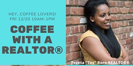Coffee with Tez the Realtor® at Harper's Cafe' tickets