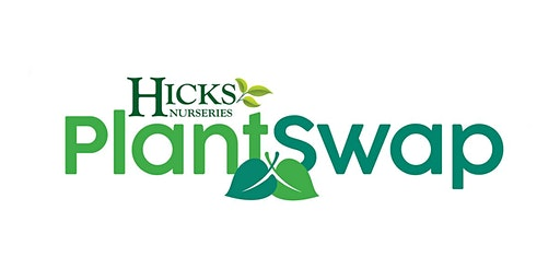 Plant Swap at Hicks Nurseries