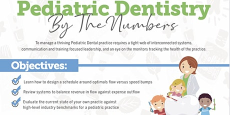 Pediatric Dentistry By The Numbers tickets