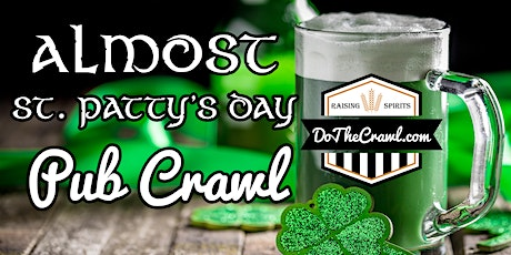 Bakersfield's Almost St. Patty's Day Pub Crawl tickets