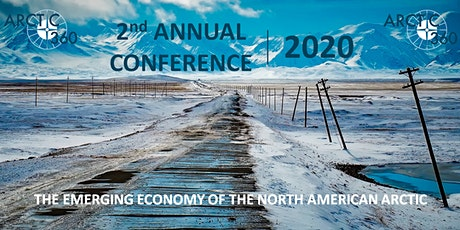 Arctic360 Second Annual Conference: Investing in 21st Century Critical Infrastructure and Transportation Corridors tickets