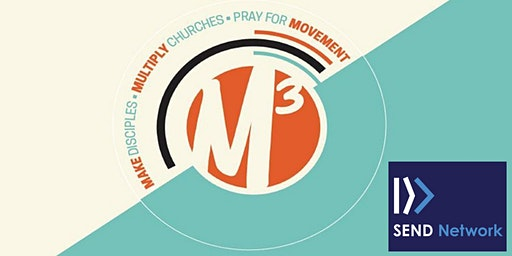 M3 Church Planting Intensive & SEND Network Sending Church Lab - April 2020
