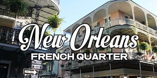 DRI For Life - Guided Walking Tour of New Orleans' French Quarter