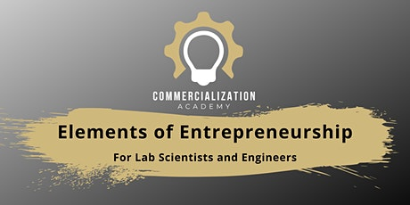 Commercialization Academy: An Entrepreneur's Guide to Getting Funded tickets
