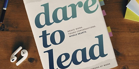 Dare to Lead™ Training for Managers, Team Leads, and Senior Leaders tickets