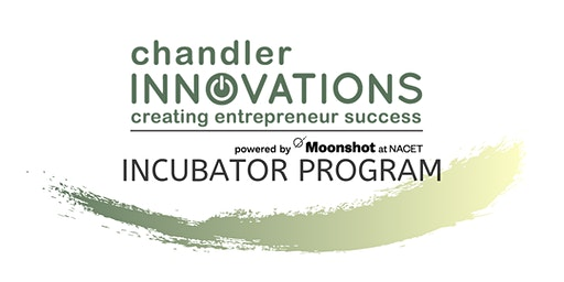 Chandler Innovations Incubation Program Track 1