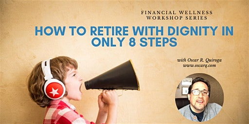 How to retire with money in the bank in 8 steps!