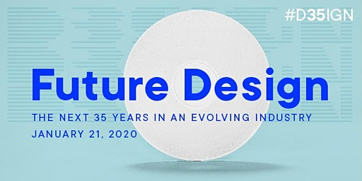 Future Design: The Next 35 Years in an Evolving Industry