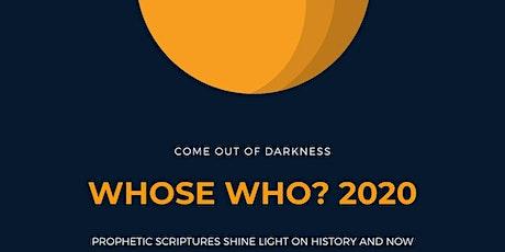 Whose Who? 2020: UNDERSTANDING PROPHETIC SCRIPTURES (Free Workshop Series) tickets