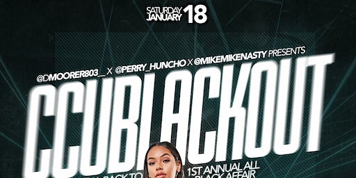 CCU BLACKOUT (Official Back To School Party)