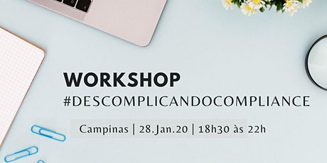Workshop #Descomplicando Compliance! ingressos