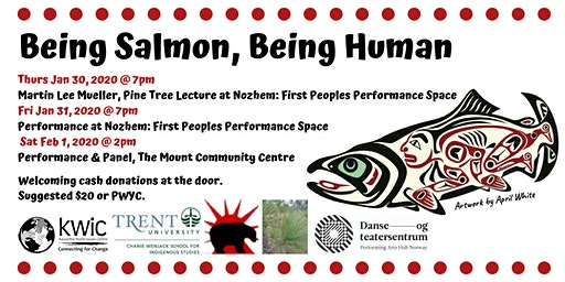 Being Salmon, Being Human: The Performance on  Tour