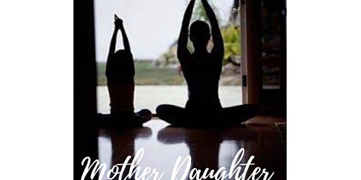 Mother and Daughter Yoga