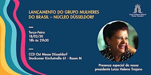 Lançamento  do Grupo Mulheres do Brasil – Núcleo Düsseldorf