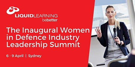 The Inaugural Women in Defence Industry Leadership Summit tickets