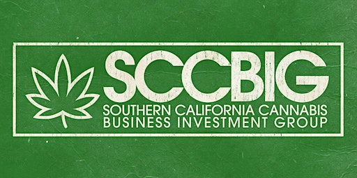 April : Southern California Cannabis Business Investment Group