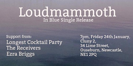 Loudmammoth Single Release Party! tickets
