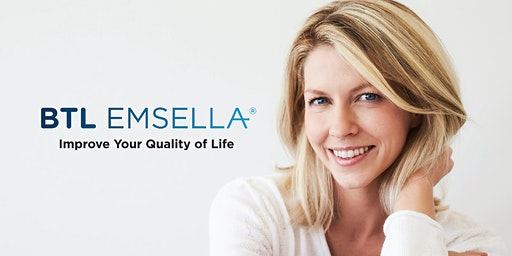 Improve Your Quality of Life - BTL EMSELLA™ Event