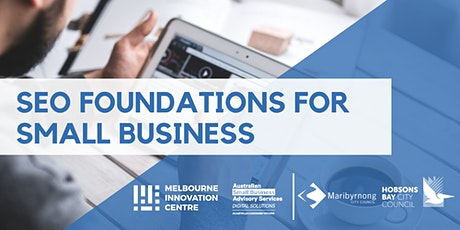 SEO Foundations for Small Business - Maribyrnong/Hobsons Bay tickets