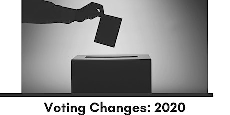 Voting Changes: 2020 tickets
