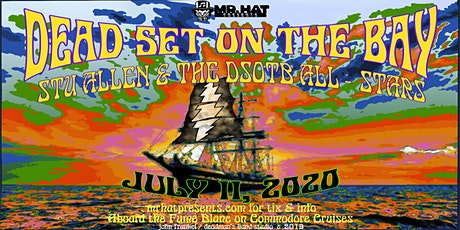 Dead Set On The Bay 2020 w/ Stu Allen & The Dead Set On The Bay All-Stars tickets