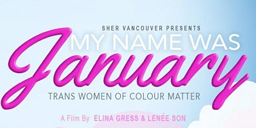 Film Screening: My Name Was January