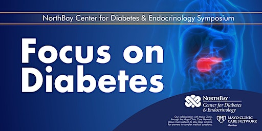 Exhibitors for Focus on Diabetes ~ A NorthBay Center for Diabetes & Endocrinology Symposium