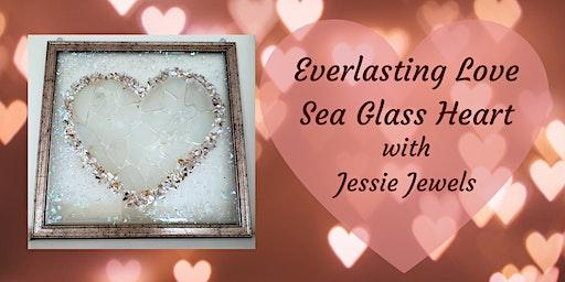 Everlasting Love ~ Sea Glass Heart