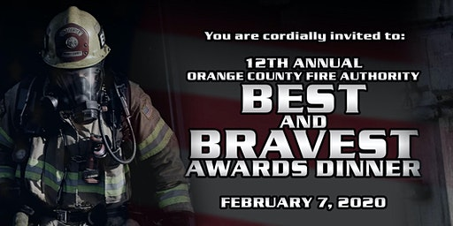 12th ANNUAL OCFA BEST AND BRAVEST AWARDS DINNER