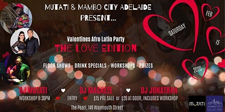 Valentines Afro Latin Party - The Love Edition tickets
