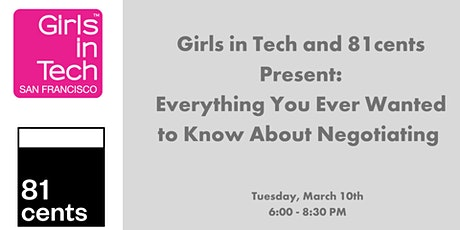 Girls in Tech and 81cents Present: Negotiation Workshop tickets