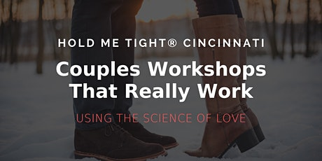 Hold Me Tight® Workshops Cincinnati | Free 20-Minute Phone Consultation tickets