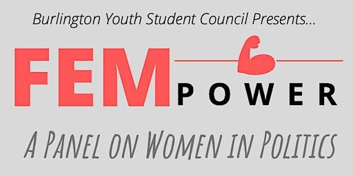 FEMpower: A Panel on Women in Politics