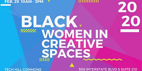 Black Women in Creative Spaces tickets