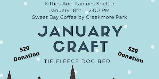 January Craft Fundraiser for Kitties & Kanines Shelter