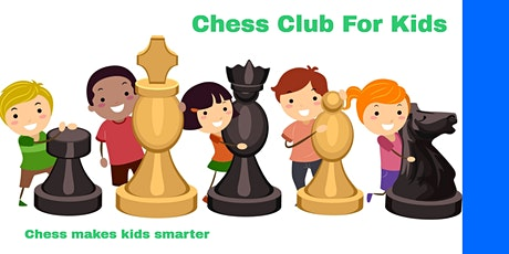 Copy of Chess Club For Kids tickets
