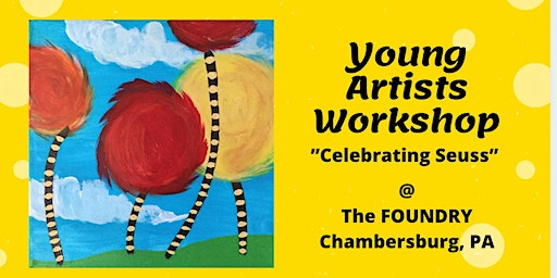 Young Artists Workshop -Celebrating Seuss