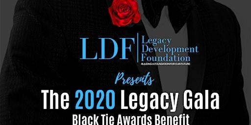 The 2020 Legacy Gala Black Tie Awards Benefit