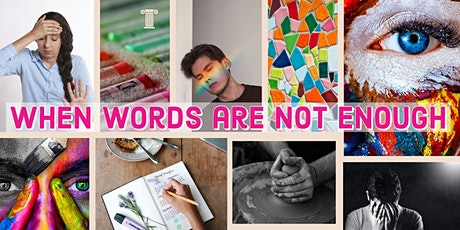 "Trauma-Informed Practice Training:  ""When Words Are Not Enough"" tickets"