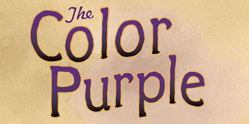 Dinner and a Show: Color Purple