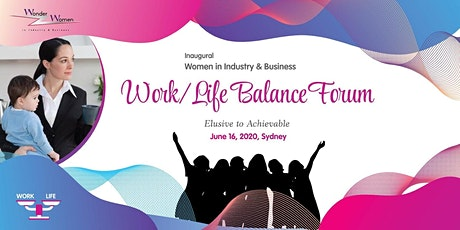 Women in Industry and Business,  Work/Life Balance  Forum tickets
