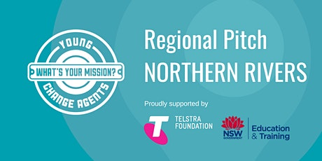 Young Change Agents Regional Pitch 2020 - Northern Rivers tickets