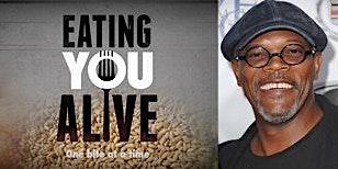 Elk Grove Film Screening:  Eating You Alive