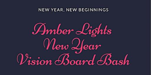Amber Lights Vision Board Bash