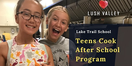 Teens Cook @ Lake Trail School - Winter Session tickets