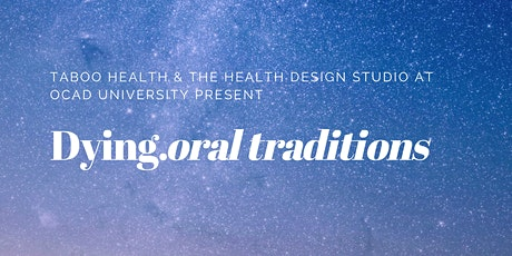 Dying.oral traditions tickets